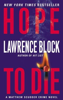 Hope to Die (Matthew Scudder Series #15)