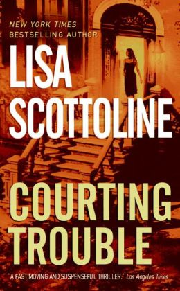 Courting Trouble (Rosato and Associates Series #9)