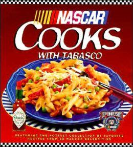 NASCAR Cooks: The Tabasco/NASCAR 50th Anniversary Cookbook