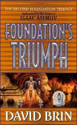 Foundation's Triumph (Second Foundation Series #3)