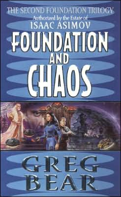 Foundation and Chaos (Second Foundation Series #2)