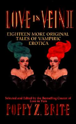 Love in Vein II: Eighteen More Original Tales of Vampiric Erotica