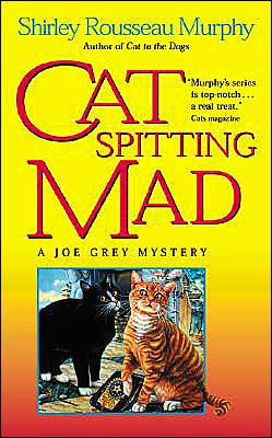 Cat Spitting Mad (Joe Grey Series #6)