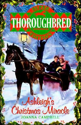 Ashleigh's Christmas Miracle :(Thoroughbred: Super Edition Series #1)