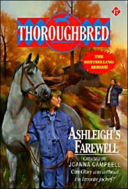 Ashleigh's Farewell (Thoroughbred Series #17)
