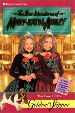 Case of the Golden Slipper (New Adventures of Mary-Kate and Ashley Series)