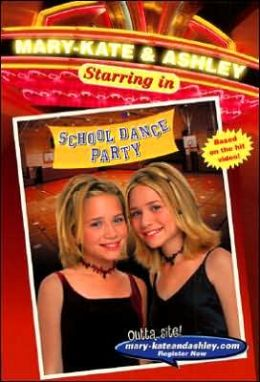 School Dance Party (Mary-Kate and Ashley Starring in Series)