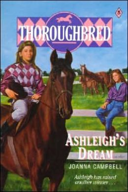 Ashleigh's Dream (Thoroughbred Series #5)