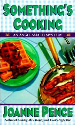 Something's Cooking (Angie Amalfi Series #1)