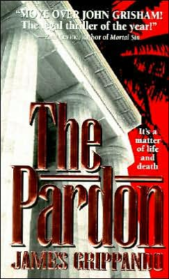 The Pardon (Jack Swyteck Series #1)