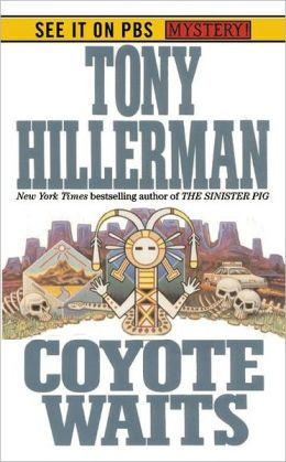 Coyote Waits (Joe Leaphorn and Jim Chee Series #10)