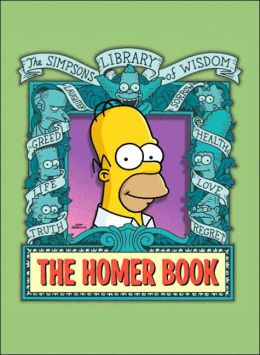 Homer Book (Simpsons Library of Wisdom Series)