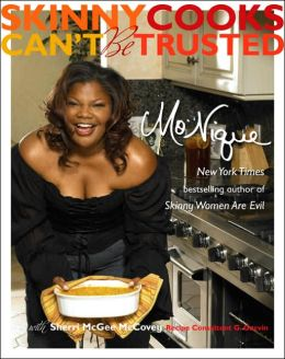 Skinny Cooks Can't Be Trusted: In the Kitchen with Mo'Nique