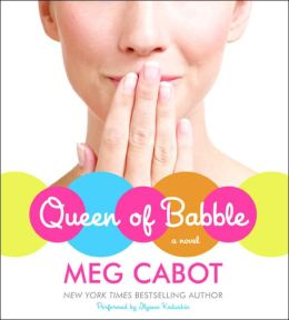 Queen of Babble (Queen of Babble Series #1)