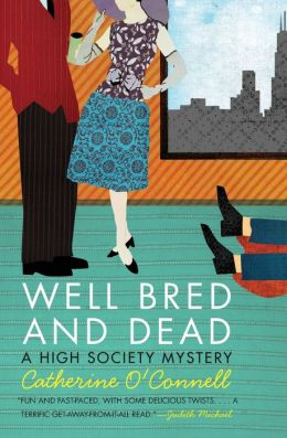 Well Bred and Dead: A High Society Mystery