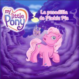 La pesadilla de Pinkie Pie (My Little Pony Series)