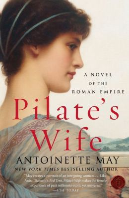 Pilate's Wife: A Novel of the Roman Empire
