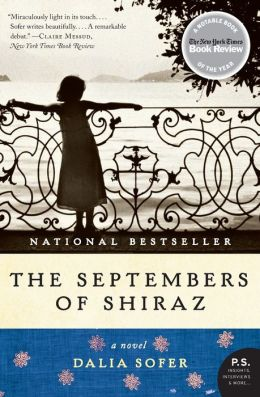 The Septembers of Shiraz: A Novel