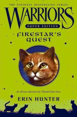 Firestar's Quest (Warriors Super Edition Series)