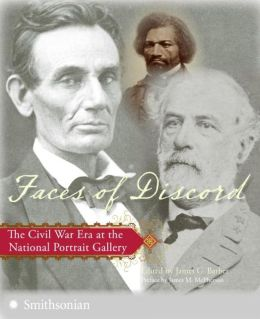Faces of Discord: The Civil War Era at the National Portrait Gallery