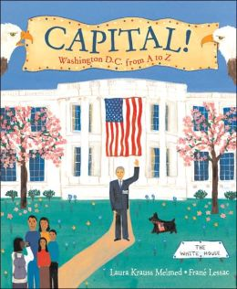 Capital!: Washington D.C. from A to Z