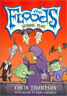 School Plot (The Floods Series #2)