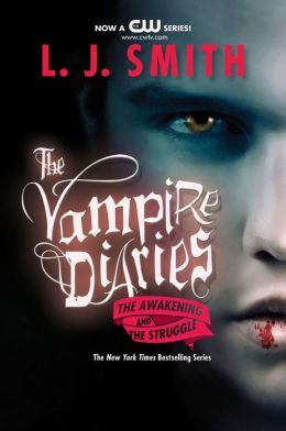 The Vampire Diaries #1-2: The Awakening and The Struggle