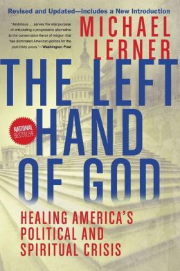 Left Hand of God: Taking Back Our Country from the Religious Right
