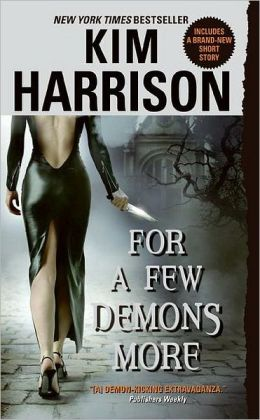 For a Few Demons More (Rachel Morgan Series #5)