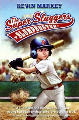 Slumpbuster (The Super Sluggers Series)