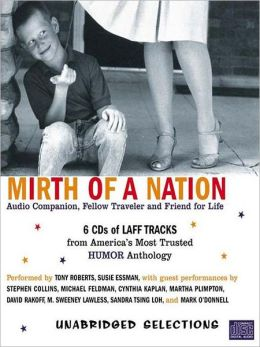 Mirth of a Nation: Audio Companion, Fellow Traveler and Friend for Life