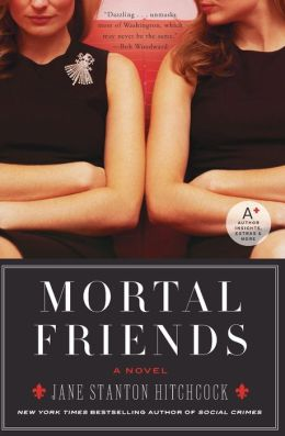Mortal Friends: A Novel