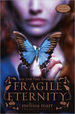 Fragile Eternity (Wicked Lovely Series #3)