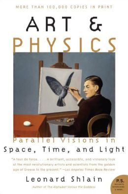 Art and Physics: Parallel Visions in Space, Time, and Light (P.S. Series)