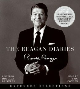 The Reagan Diaries Extended Selections CD: The Reagan Diaries Extended Selections CD