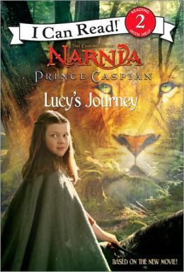 Prince Caspian: Lucy's Journey (I Can Read! Series)