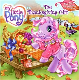 Thanksgiving Gift (My Little Pony Series)