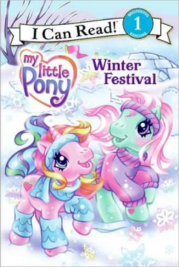 My Little Pony: Winter Festival (I Can Read Series: Level 1)
