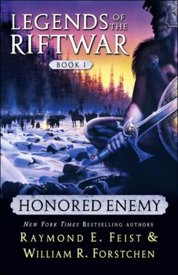 Honored Enemy (Legends of the Riftwar Series #1)