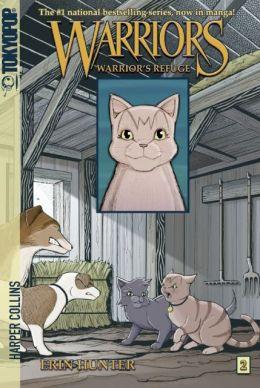 Warrior's Refuge (Warriors Manga Series #2)