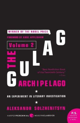 Gulag Archipelago: An Experiment in Literary Investigation, Volume 2