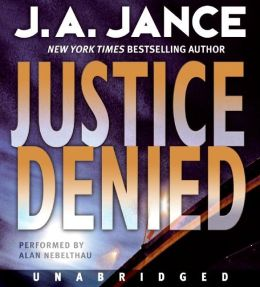 Justice Denied (J. P. Beaumont Series #18)
