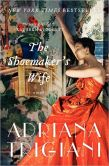Book Cover Image. Title: The Shoemaker's Wife, Author: Adriana Trigiani
