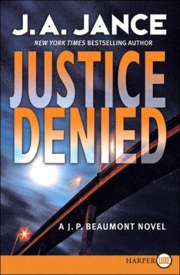 Justice Denied (J. P. Beaumont Series #18)