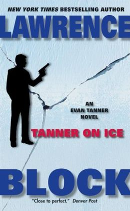 Tanner on Ice (Evan Tanner Series #8)