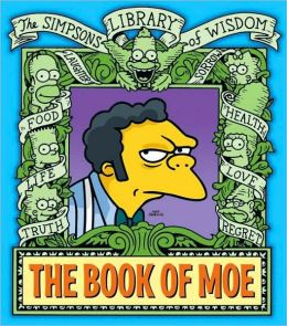 Book of Moe (The Simpsons Library of Wisdom Series)