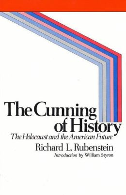 The Cunning of History: The Holocaust and the American Future