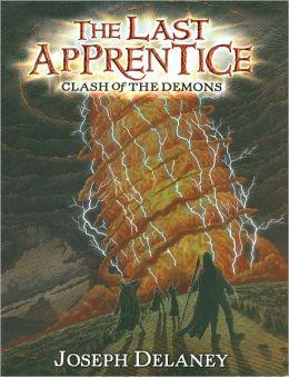 Clash of the Demons (Last Apprentice Series #6)