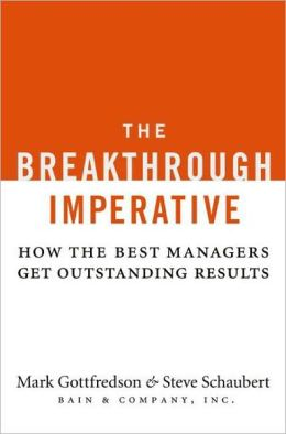 Breakthrough Imperative: How the Best Managers Get Outstanding Results
