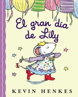 El gran día de Lilly (Lilly's Big Day)